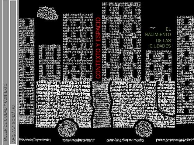 Ciudad y contexto - nacimiento de las ciudades