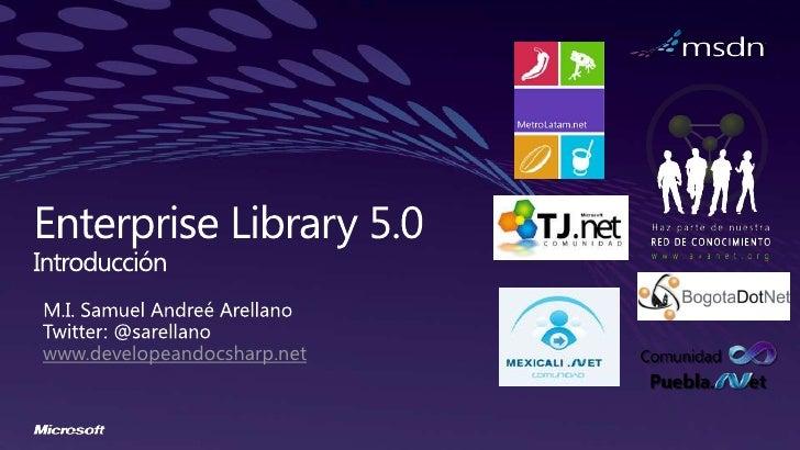 Introducción a enterprise library 5.0