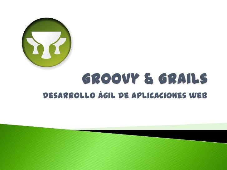 Introducción a groovy & grails
