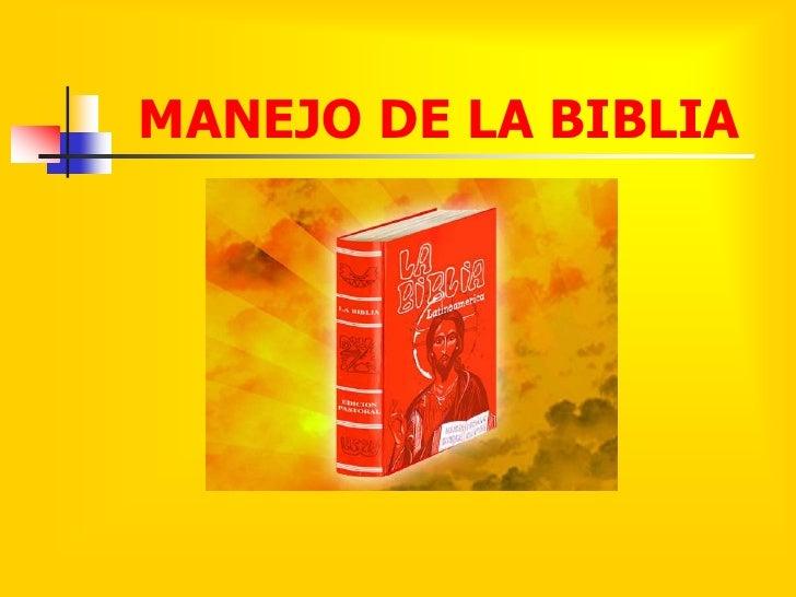 MANEJO DE LA BIBLIA<br />