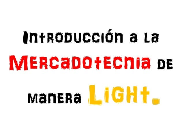Introducción a la Mercadotecnia de manera Light.