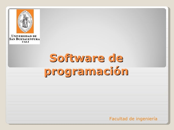 Software de programación Facultad de ingeniería