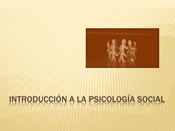 Introducción a la Psicología social<br />