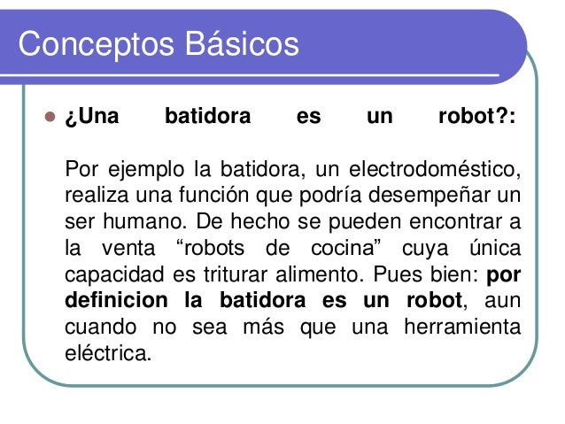 Una Batidora ¿una Batidora es un Robot
