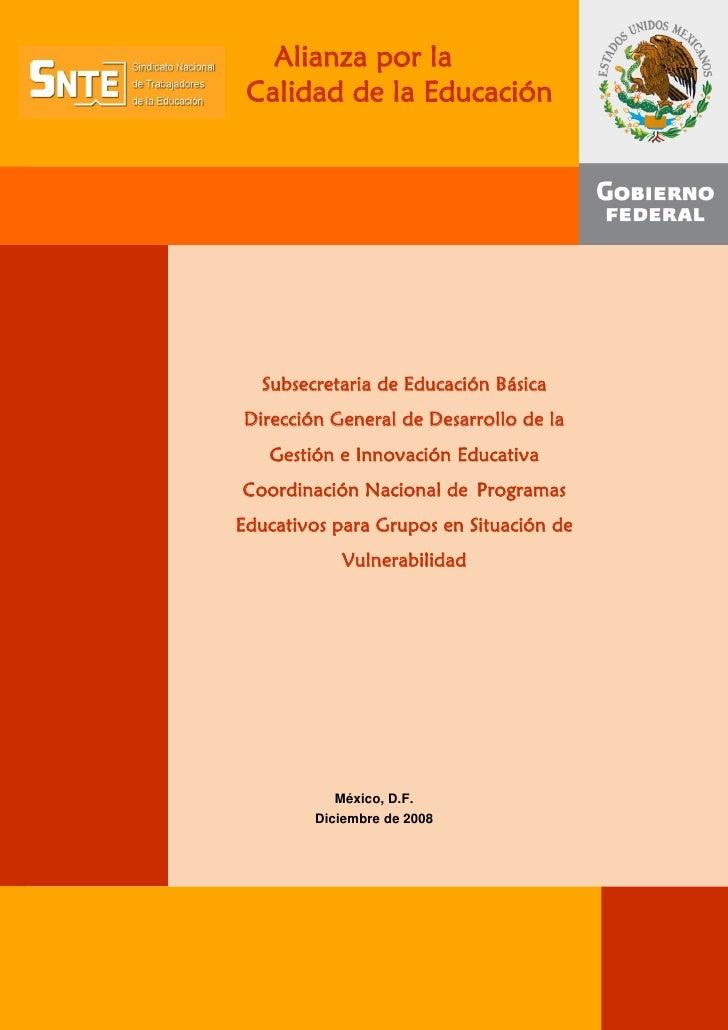 Alianza por la Calidad de la Educación  Subsecretaria de Educación BásicaDirección General de Desarrollo de la   Gestión e...