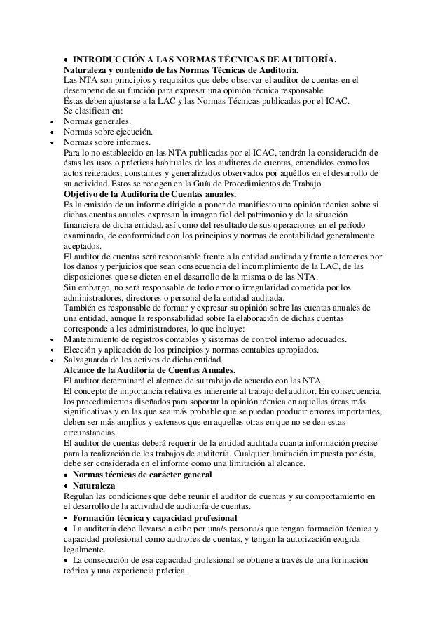 INTRODUCCIÓN A LAS NORMAS TÉCNICAS DE AUDITORÍA.Naturaleza y contenido de las Normas Técnicas de Auditoría.Las NTA son pri...
