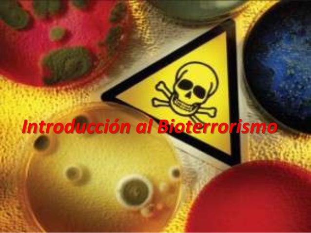Introducción al Bioterrorismo
