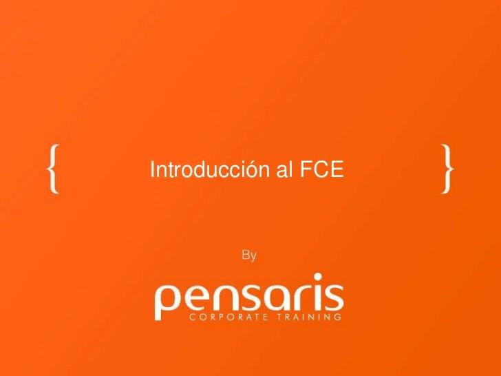 Introducción al FCE
