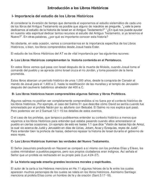 Introducción a los Libros HistóricosI- Importancia del estudio de los Libros HistóricosAl considerar la inversión de tiemp...