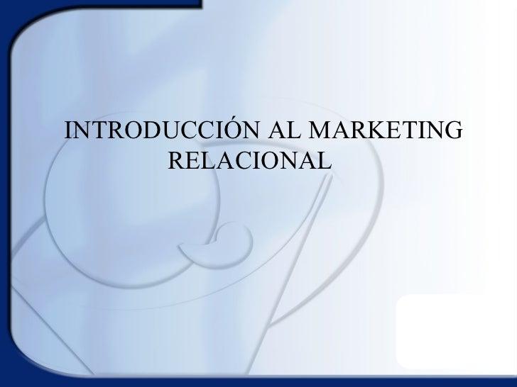 Juan Antonio Silva Oliva: Introducción al marketing relacional