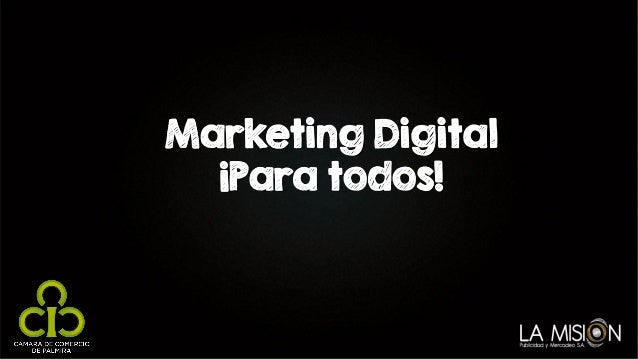 Marketing Digital ¡Para todos!