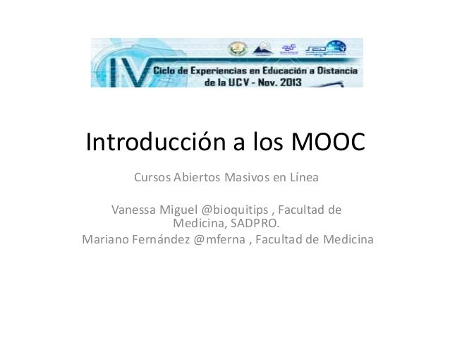 Introducción a los MOOC Cuarto Ciclo de Experiencias en Educación a Distancia de la #UCV