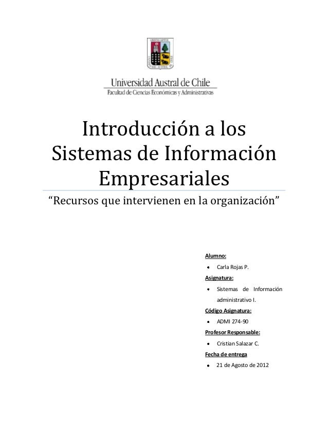 """Introducción a losSistemas de Información      Empresariales""""Recursos que intervienen en la organización""""                 ..."""
