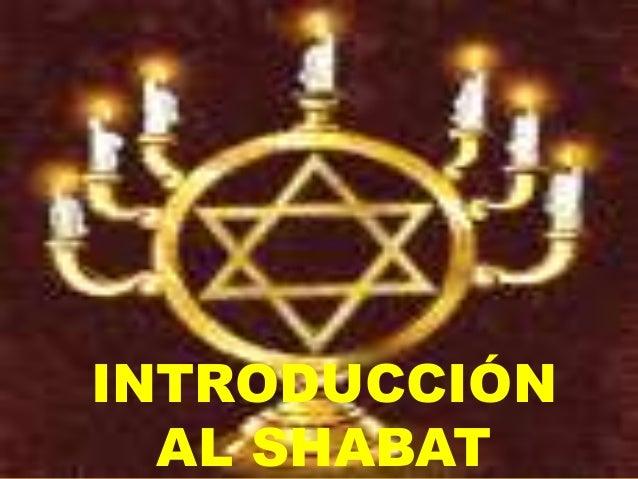 INTRODUCCIÓN AL SHABAT