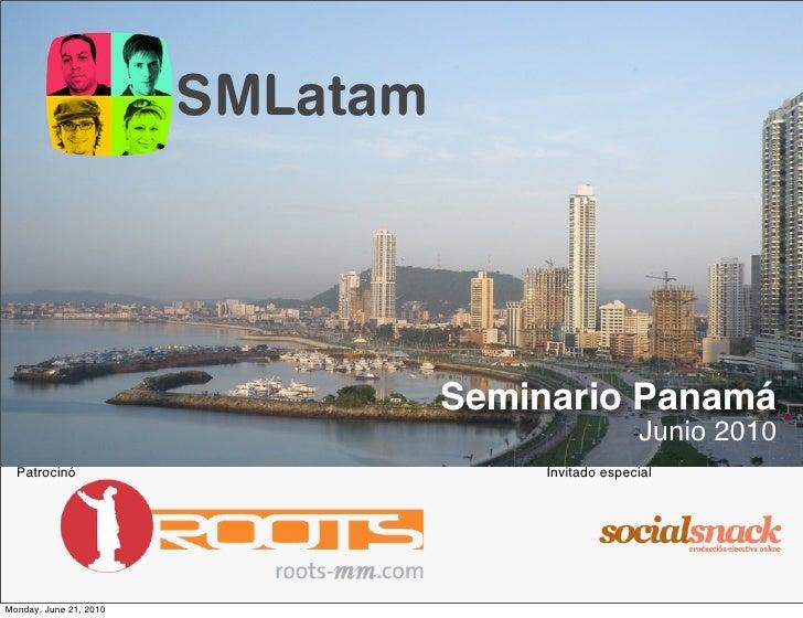 SMLatam                                       Seminario Panamá                                                      Junio ...