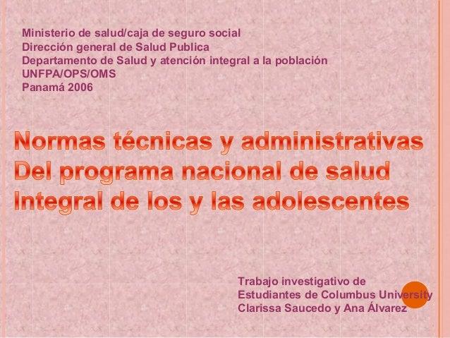 Ministerio de salud/caja de seguro socialDirección general de Salud PublicaDepartamento de Salud y atención integral a la ...