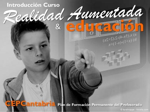 Introducción Curso Realidad Aumentada y Educación