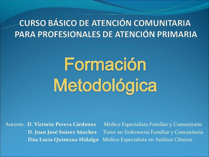 Atención Comunitaria. módulo 1 de introducción al curso de atención comunitaria para profesionales de atención primaria