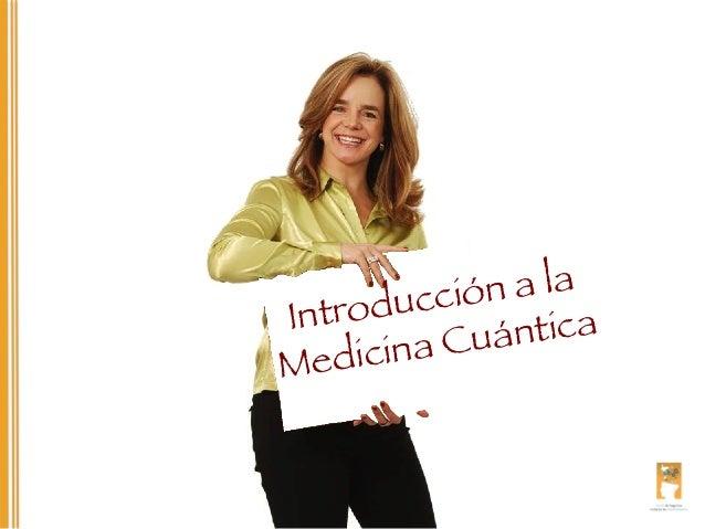 Introducción medicina cuántica - Ximena Sanz