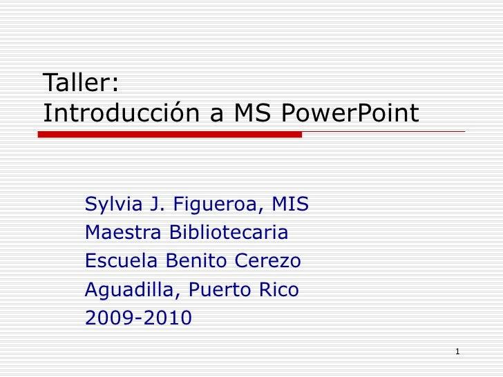 Introducción a MS PowerPoint