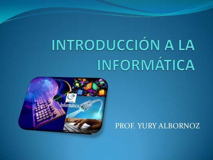 Introducción a la Informática