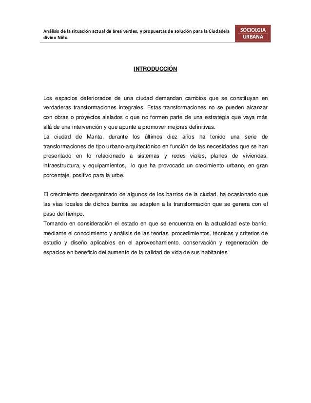 Análisis de la situación actual de área verdes, y propuestas de solución para la Ciudadela   SOCIOLGIAdivino Niño.        ...