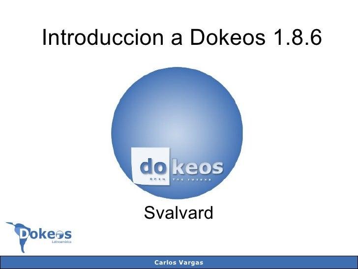 Introduccion a Dokeos 1.8.6 Dokeos Svalvard Introduccion a Dokeos 1.8.6 Svalvard