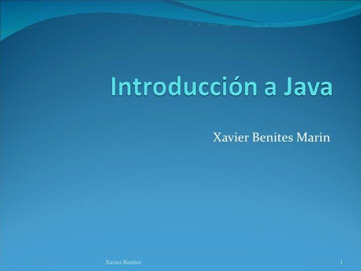 Xavier Benites Marin Xavier Benites