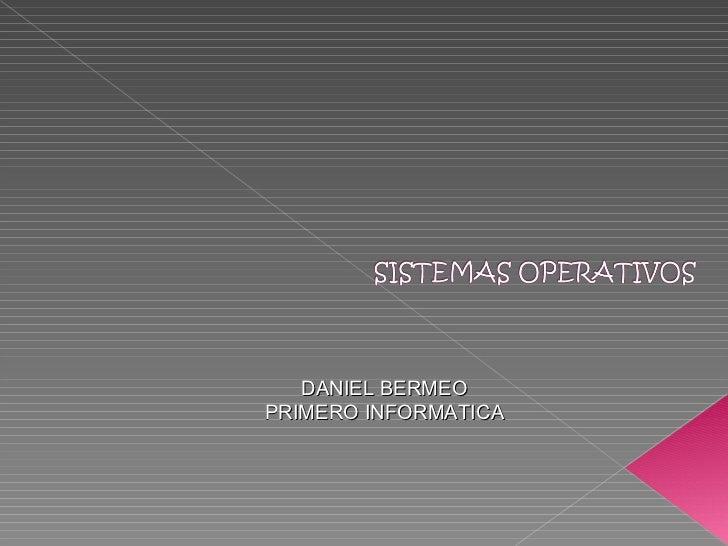 DANIEL BERMEO PRIMERO INFORMATICA