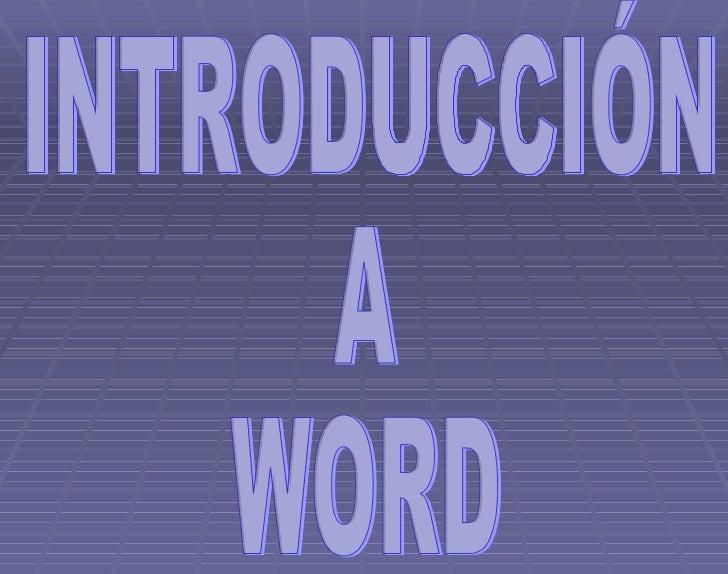 INTRODUCCIÓN A WORD