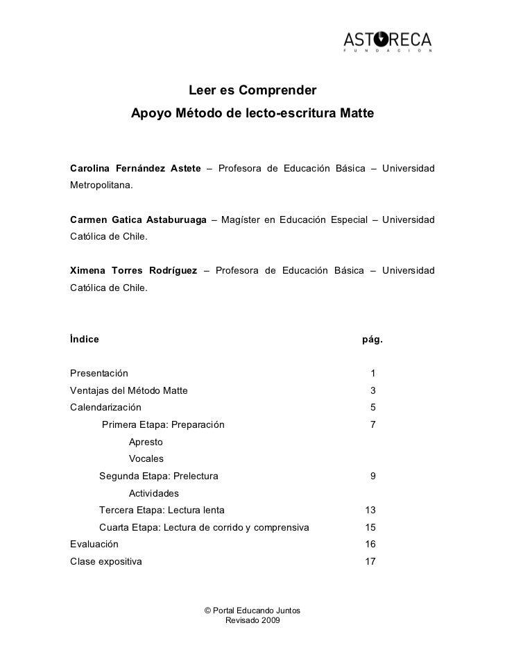Leer es Comprender               Apoyo Método de lecto-escritura MatteCarolina Fernández Astete – Profesora de Educación B...