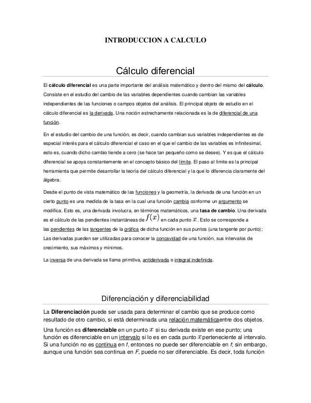 INTRODUCCION A CALCULO                                   Cálculo diferencialEl cálculo diferencial es una parte importante...