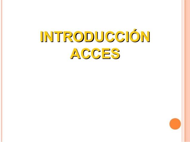 Introduccion acces
