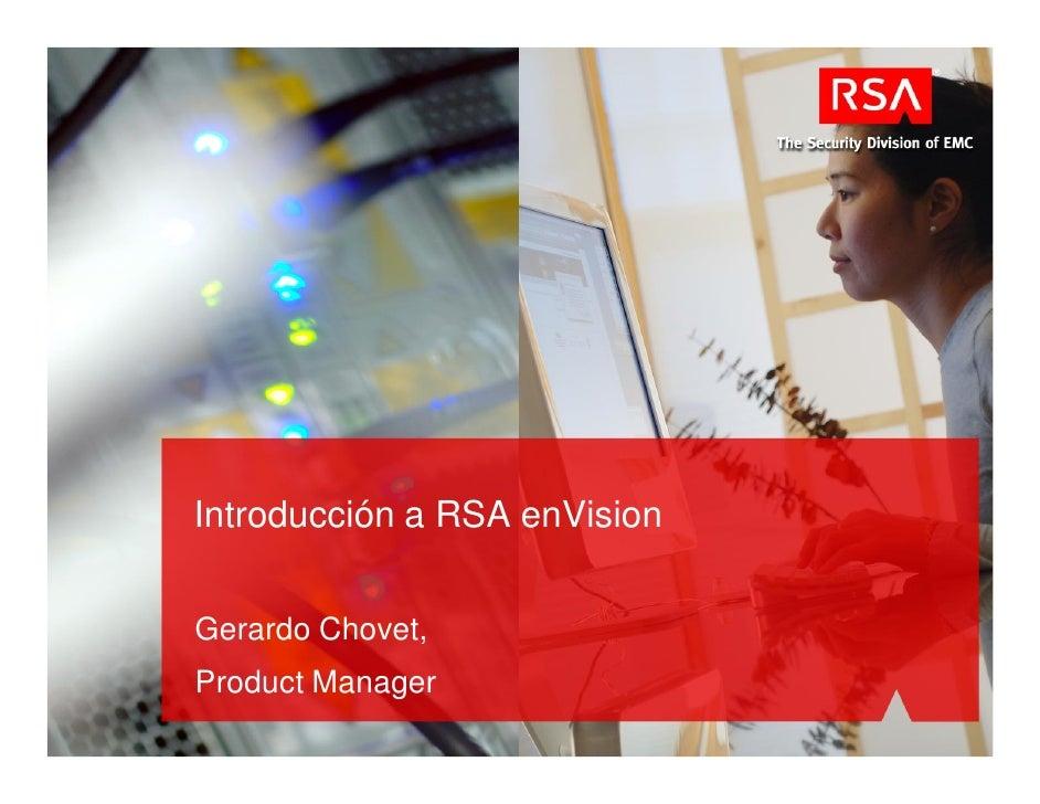 Introducción a RSA enVision   Gerardo Chovet, Product Manager