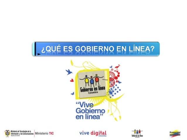 Antecedentes GEL                                  Vive Digital, es el plan de tecnología del Gobierno                     ...