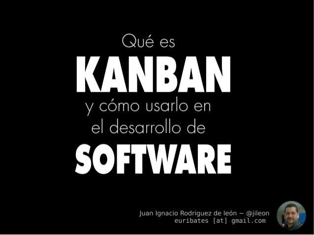 ¡A todo Kanban! ~ Introducción a kanban