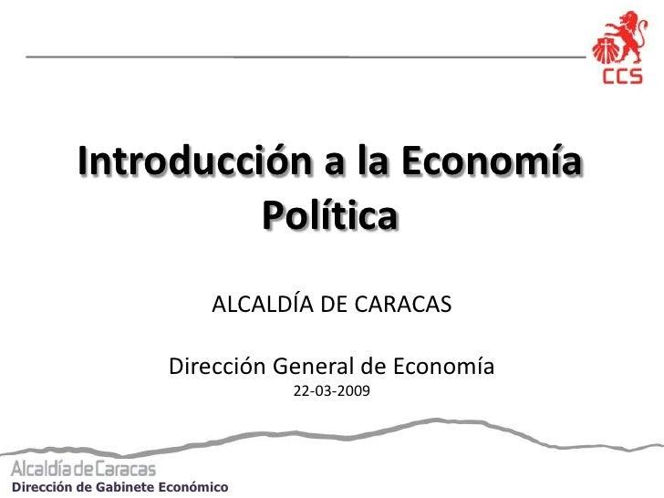Introducción a la Economía                    Política                             ALCALDÍA DE CARACAS                    ...