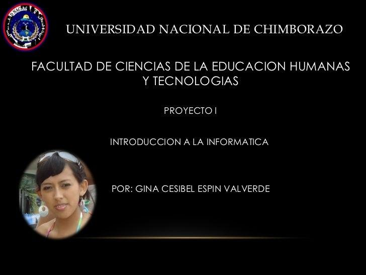 UNIVERSIDAD NACIONAL DE CHIMBORAZOFACULTAD DE CIENCIAS DE LA EDUCACION HUMANAS                Y TECNOLOGIAS               ...