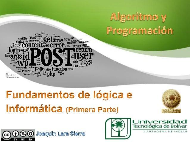 Temas a tratarConceptos de lógica   Proposiciones    Conectores      Tablas de Verdad    Interpretación       Ejemplos   ...