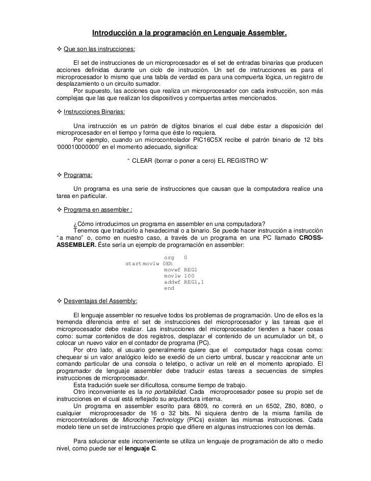 Introducción a la programación en Lenguaje Assembler.² Que son las instrucciones:      El set de instrucciones de un micro...