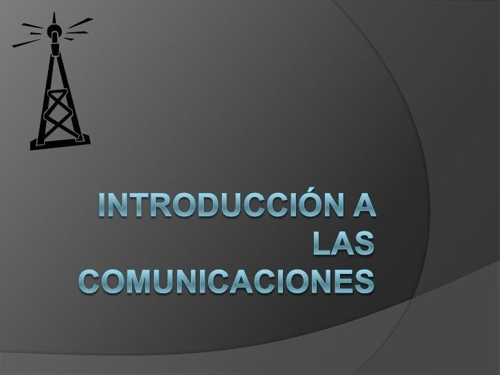 Introducción a las comunicaciones<br />