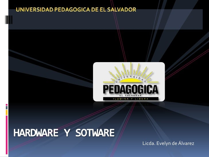 Introduccion al hardware y software
