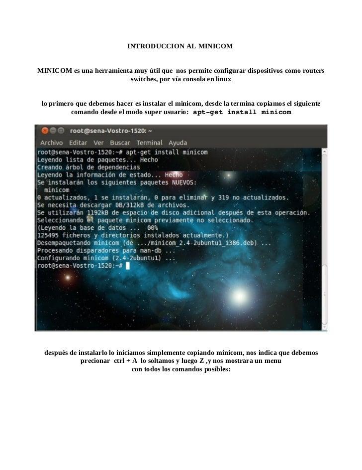 INTRODUCCION AL MINICOMMINICOM es una herramienta muy útil que nos permite configurar dispositivos como routers           ...