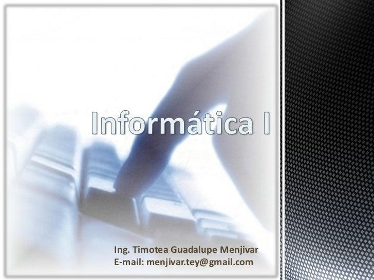 Ing. Timotea Guadalupe MenjivarE-mail: menjivar.tey@gmail.com