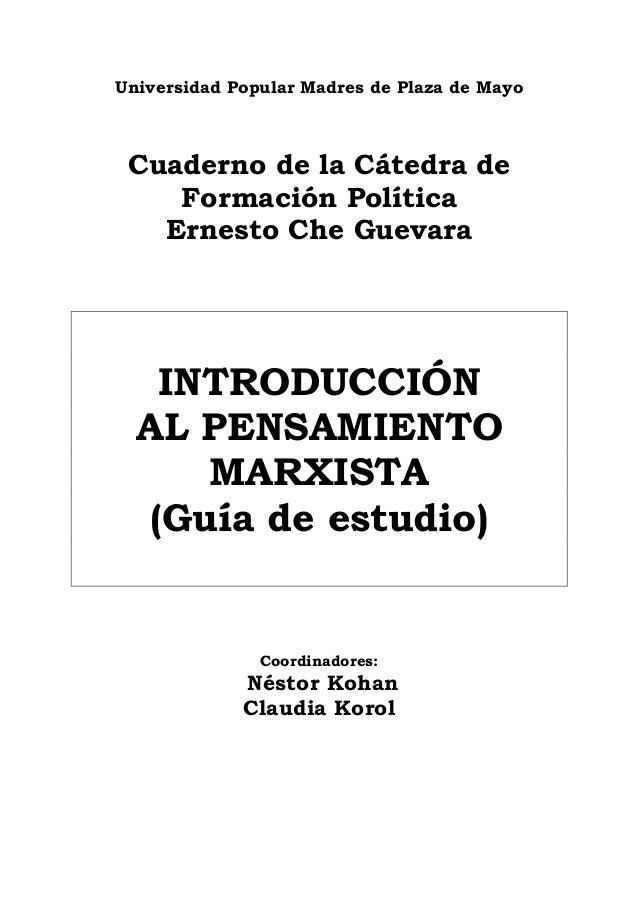 Universidad Popular Madres de Plaza de Mayo Cuaderno de la Cátedra de    Formación Política   Ernesto Che Guevara    INTRO...