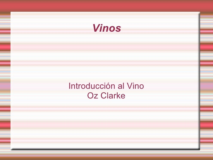 Vinos Introducción al Vino Oz Clarke