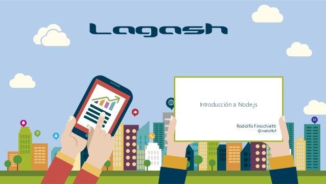 Introducción a Node.js Rodolfo Finochietti @rodolfof