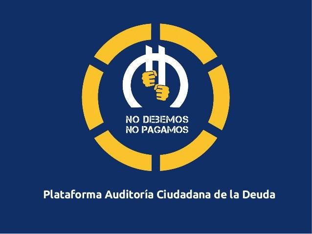 Plataforma Auditoría Ciudadana de la Deuda