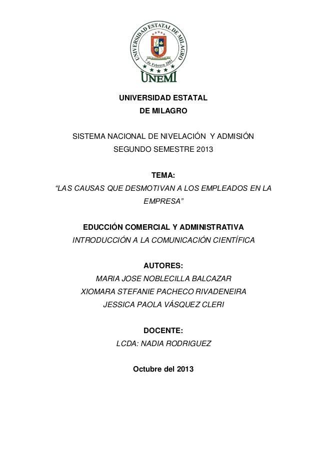 """UNIVERSIDAD ESTATAL DE MILAGRO  SISTEMA NACIONAL DE NIVELACIÓN Y ADMISIÓN SEGUNDO SEMESTRE 2013  TEMA: """"LAS CAUSAS QUE DES..."""