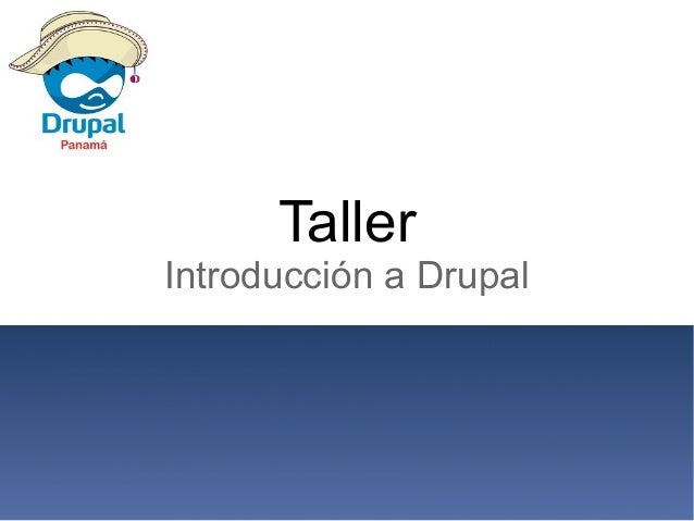 Taller Introducción a Drupal